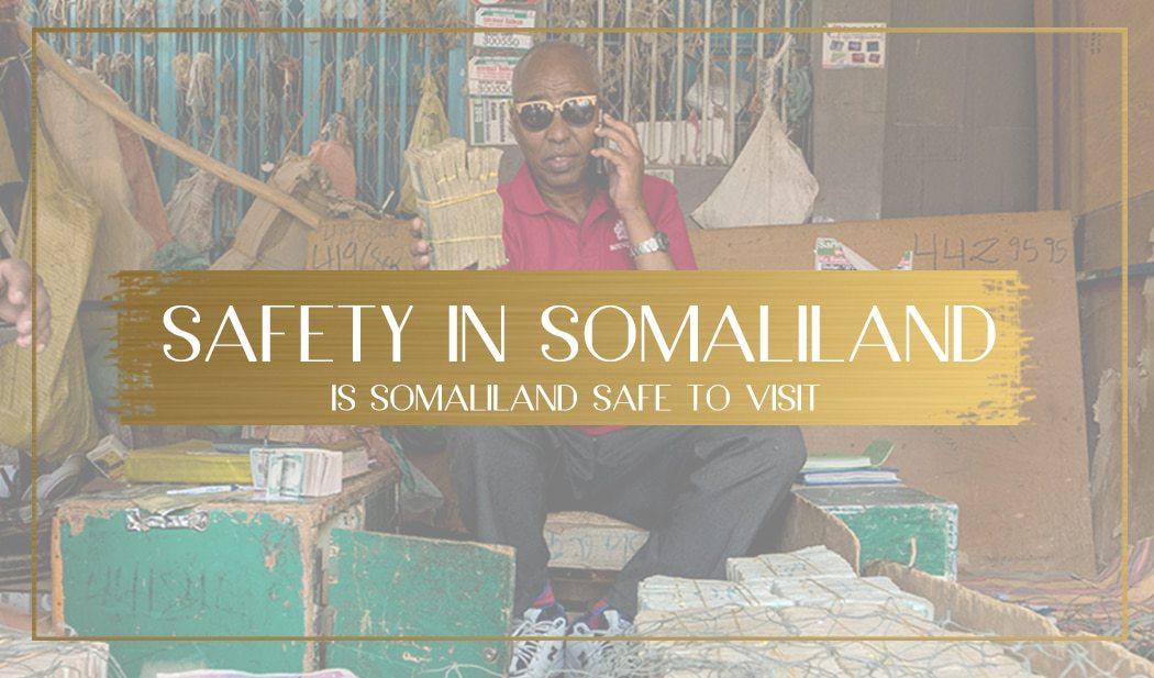 Safety in Somaliland main