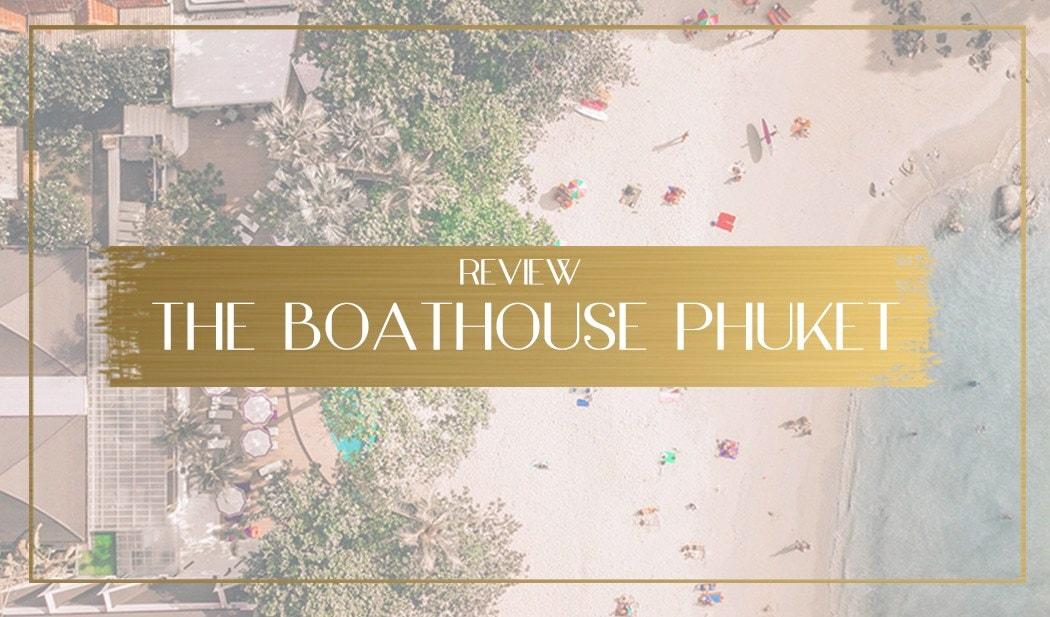 The Boathouse Phuket main