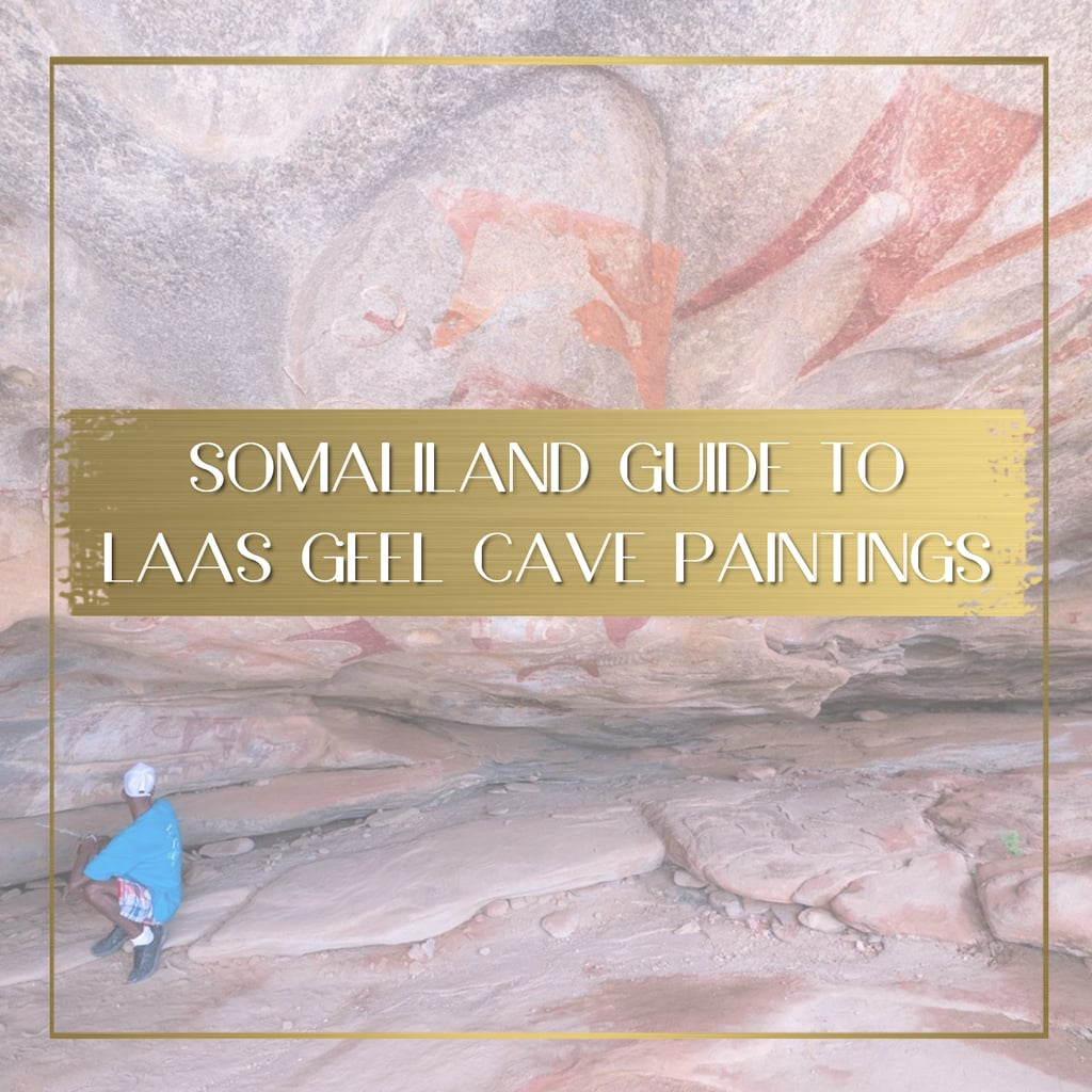 Laas Geel Cave Paintings in Somaliland feature