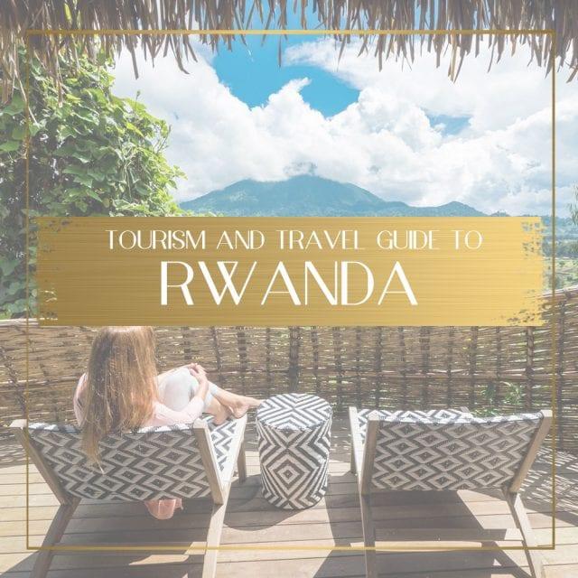 Rwanda Tourism feature