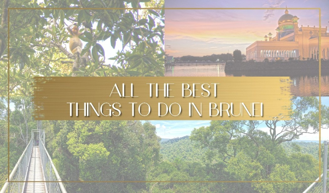 Things to do in Brunei main