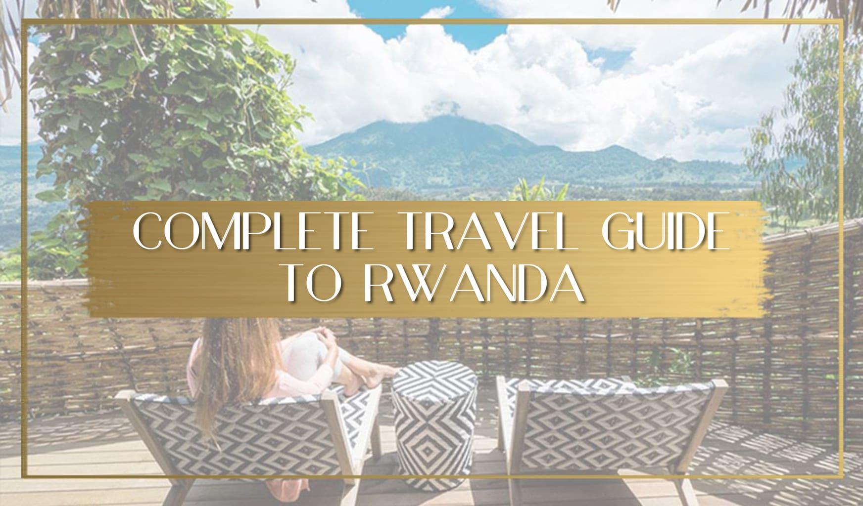 Travel Guide to Rwanda main