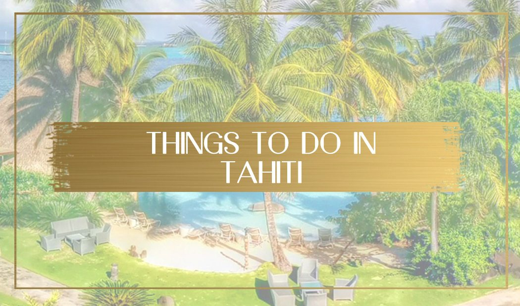 Things to do in Tahiti main