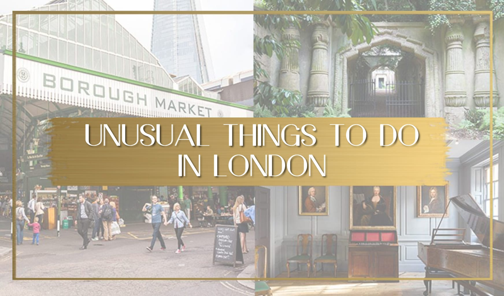 Unusual things to do in London main