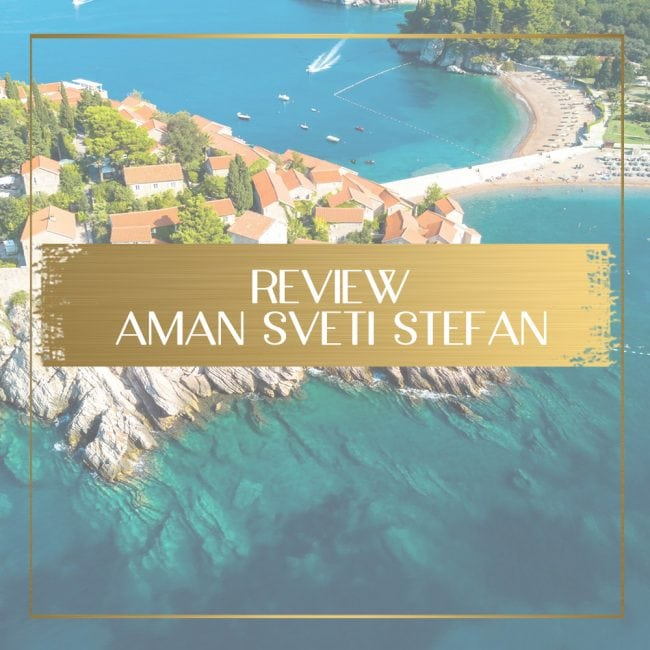 Aman Sveti Stefan review feature