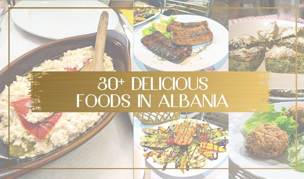 Delicious foods from Albania main
