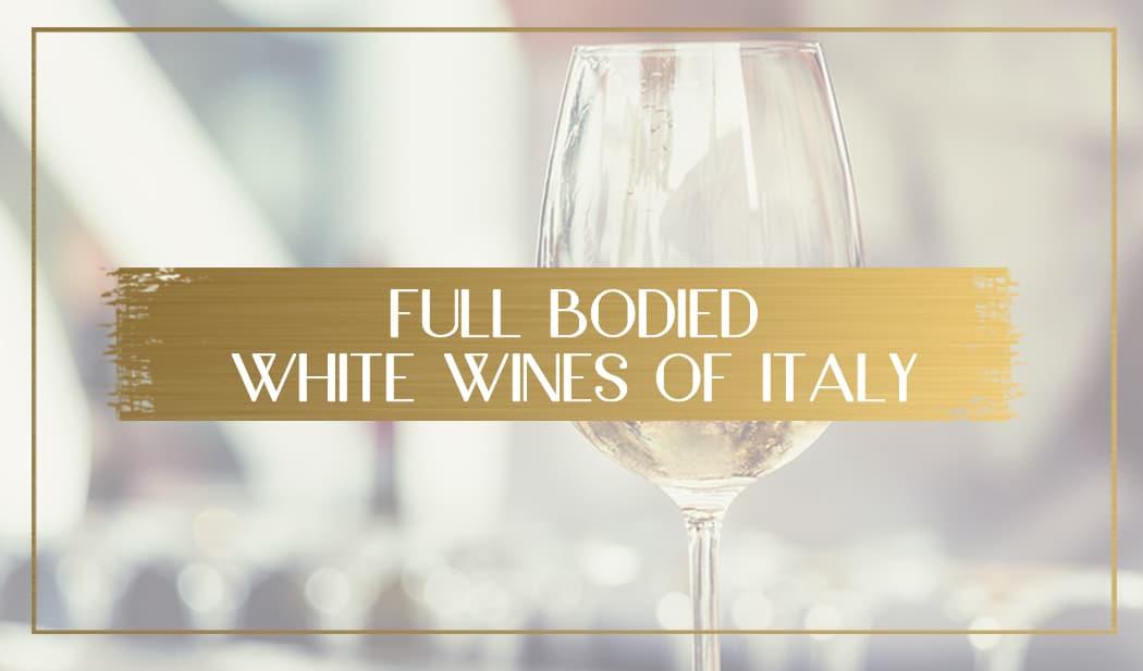 Full bodies white wines of italy main