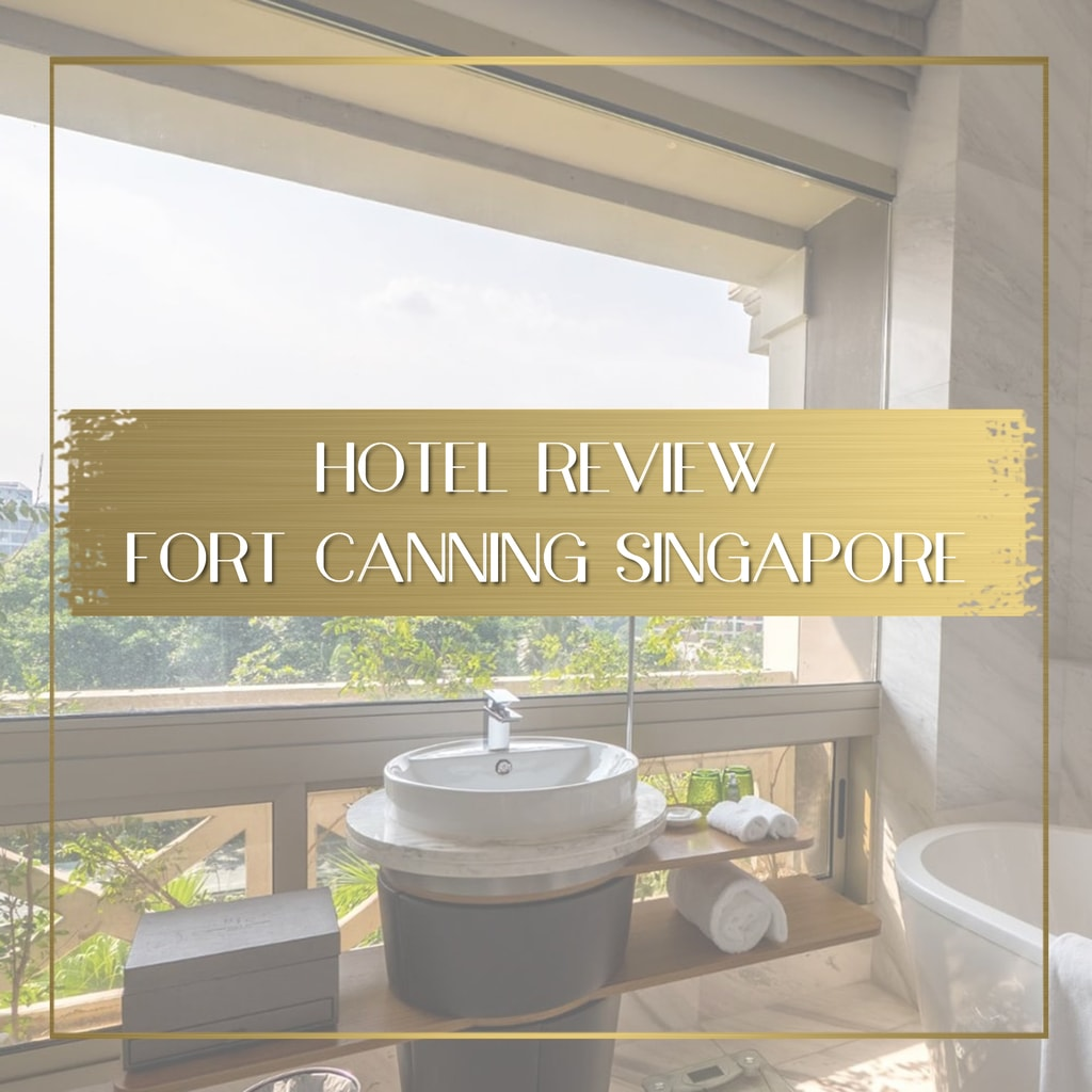 Review of Fort Canning Hotel Singapore feature