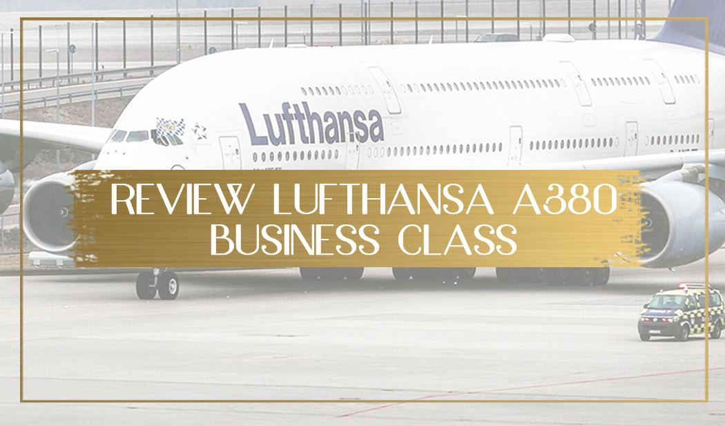 Review of Lufthansa A380 Business Class main