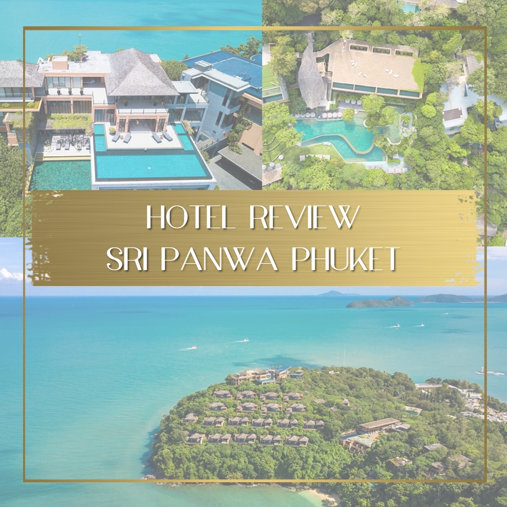 Review of Sri Panwa Phuket feature
