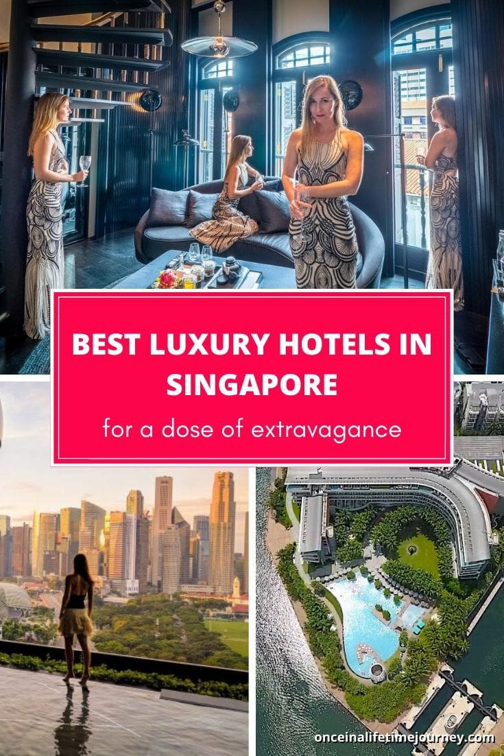 The Best luxury hotels in Singapore