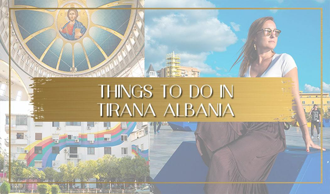 Things to do in Tirana, Albania - Once In A Lifetime Journey