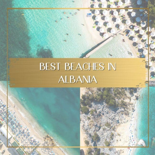 Best Beaches in Albania feature