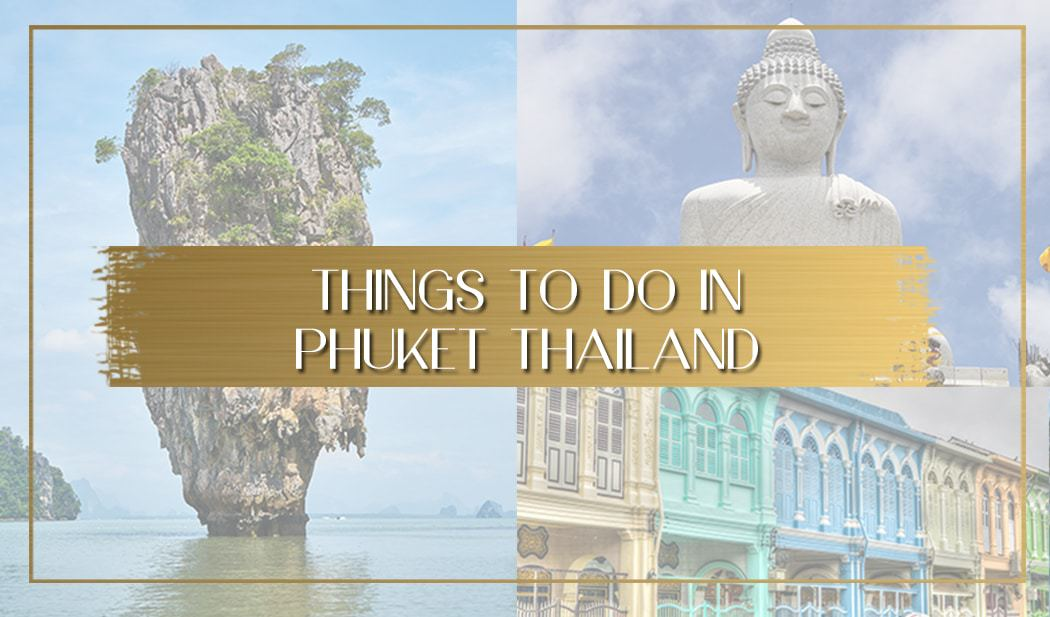 Things to do in Phuket main