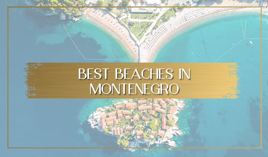 Best beaches in Montenegro main