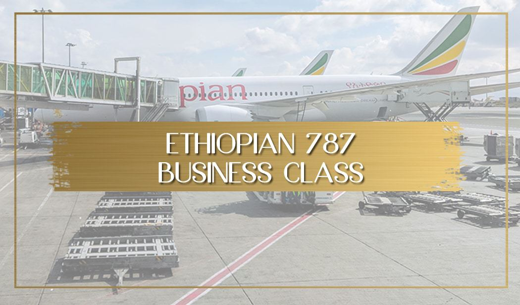 Review of Ethiopian Airlines Business Class 787 main