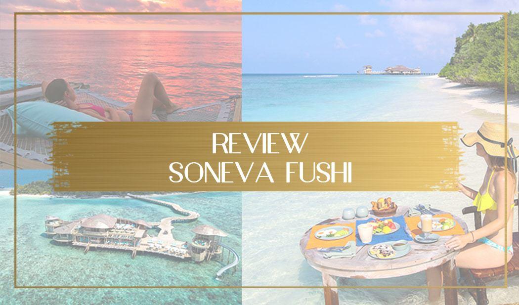 Review of Soneva Fushi main