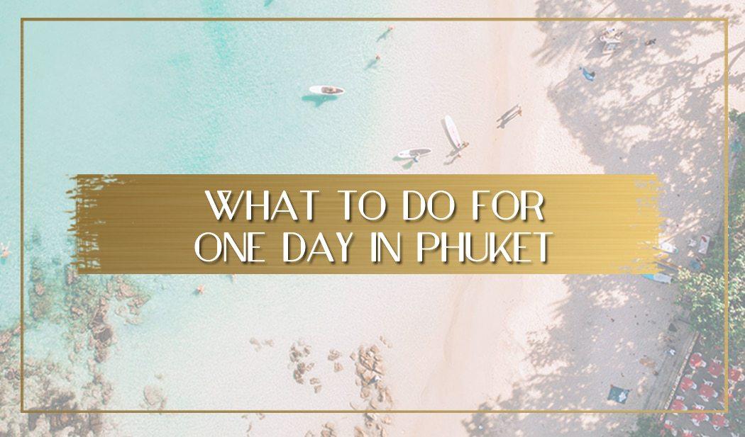 1 day in Phuket main