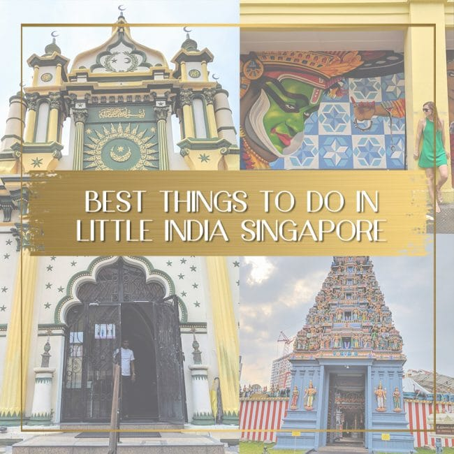 Best things to do in Little India Singapore feature
