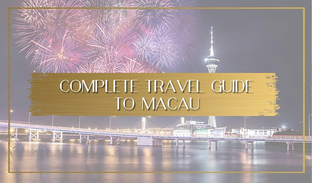 Macau travel guide main
