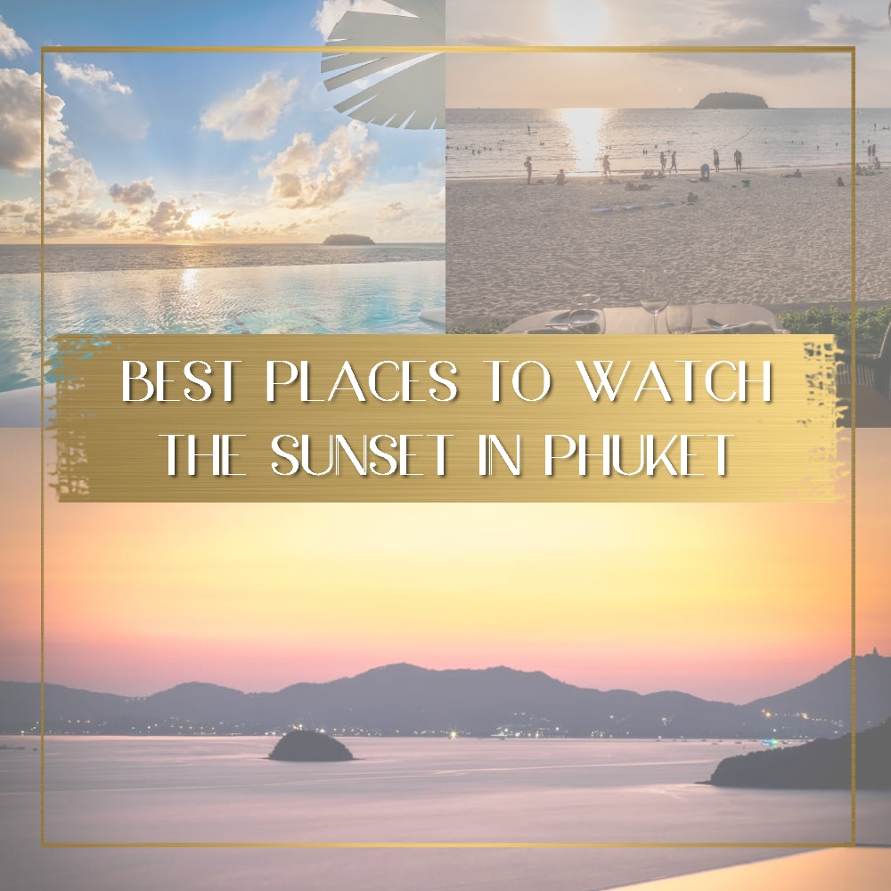 Places to watch the sunset in Phuket feature