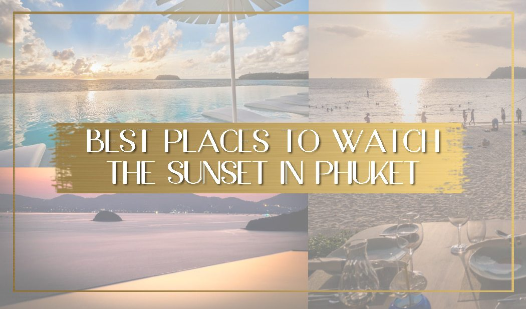 Places to watch the sunset in Phuket main