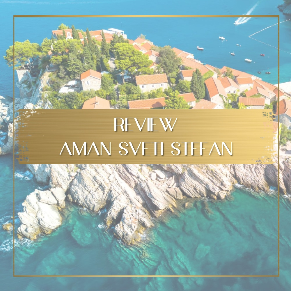 Review of Aman Sveti Stefan feature