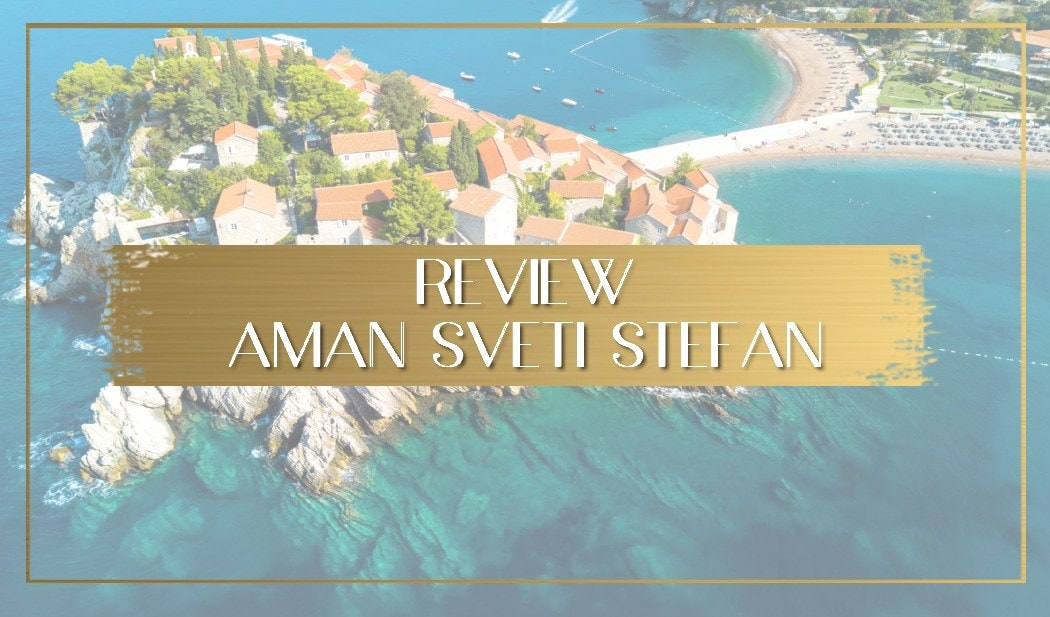 Review of Aman Sveti Stefan main