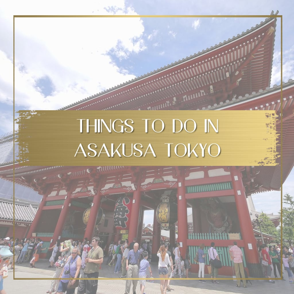 Things to do in Asakusa Tokyo feature