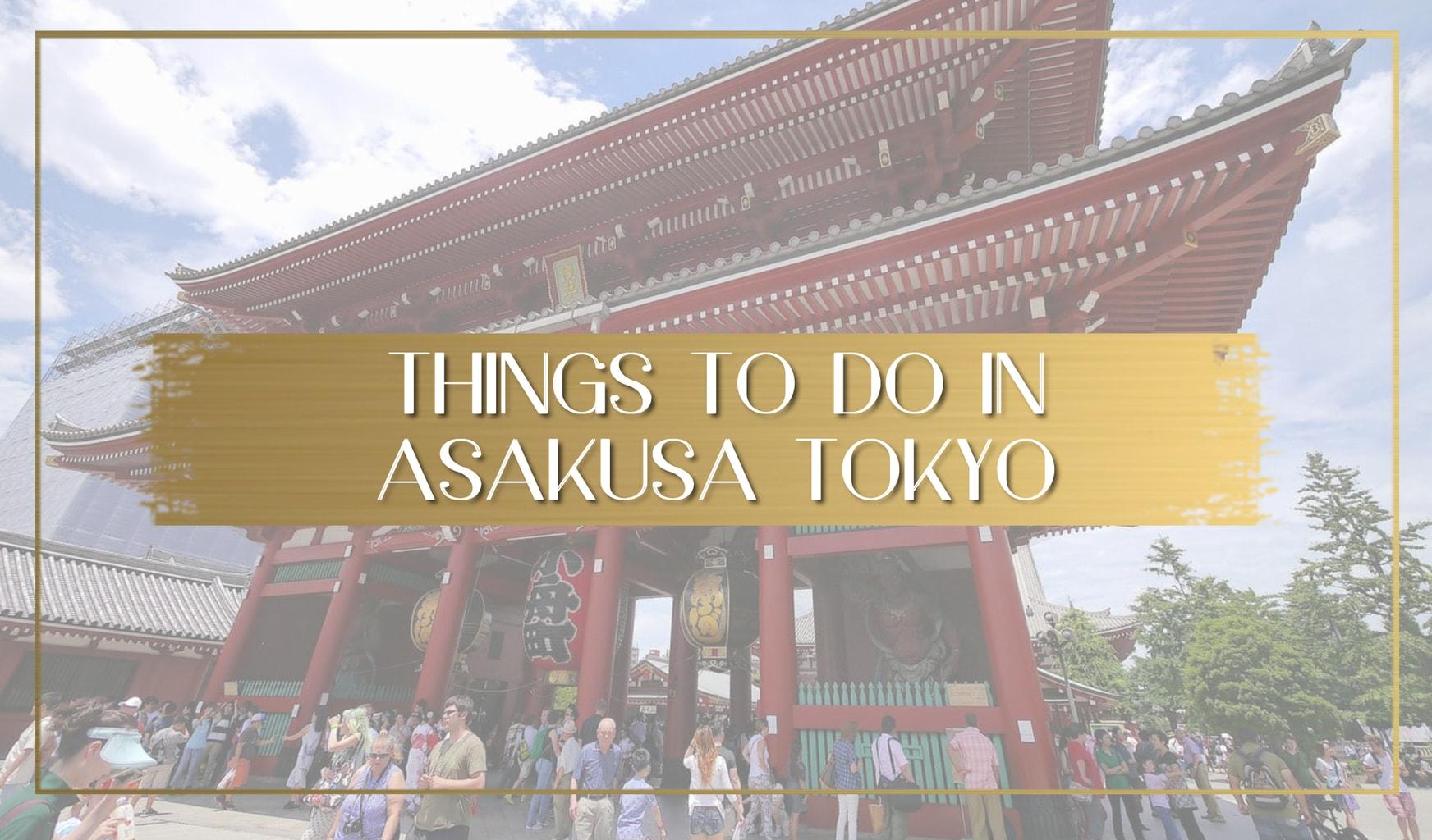 Things to do in Asakusa Tokyo main
