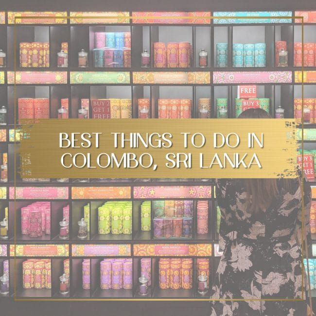 Best things to do in Colombo Sri Lanka feature