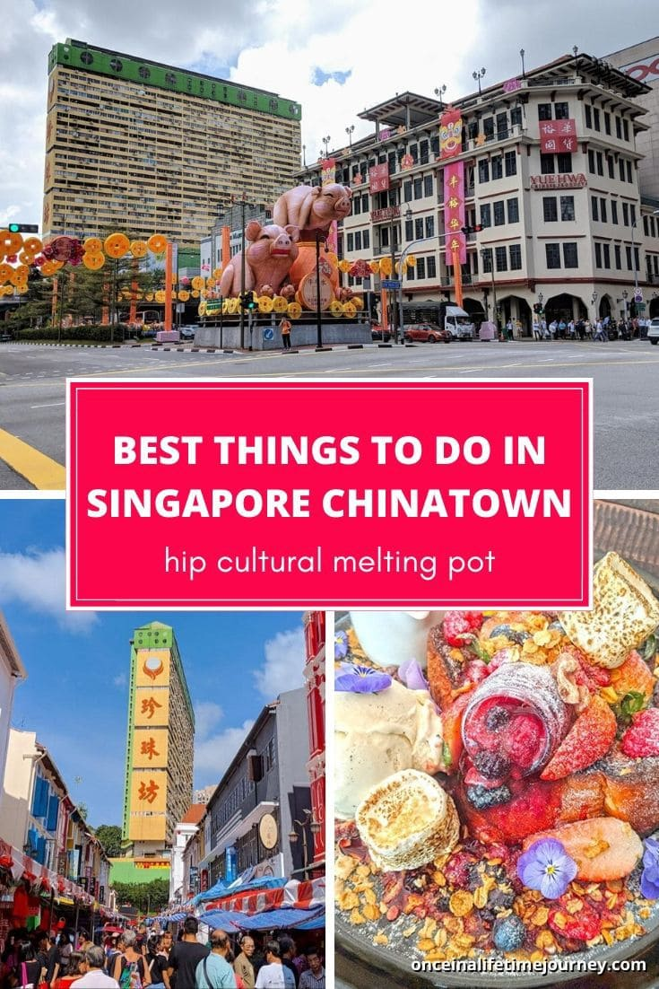 The Best things to do in Singapore Chinatown