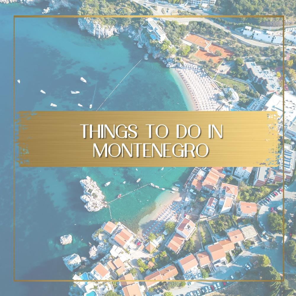 Montenegro travel feature