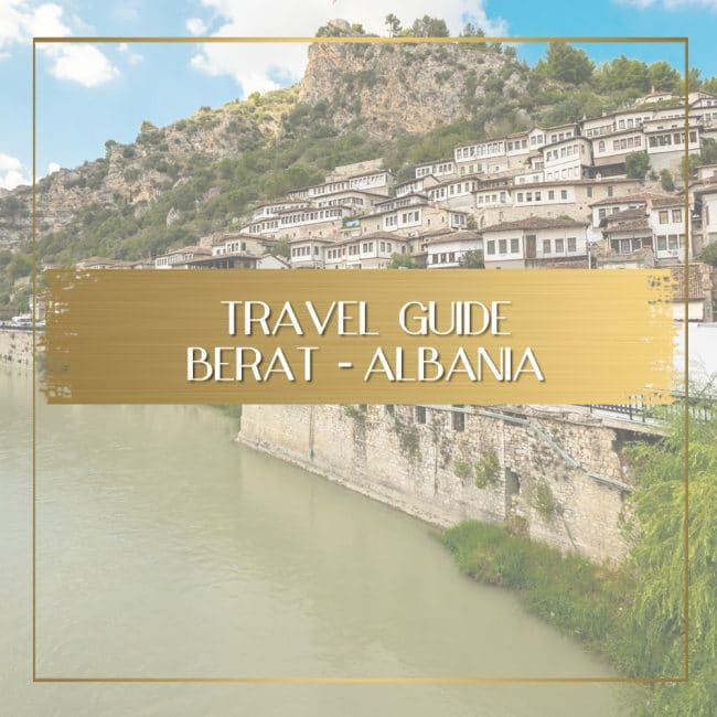 Visiting Berat Albania feature