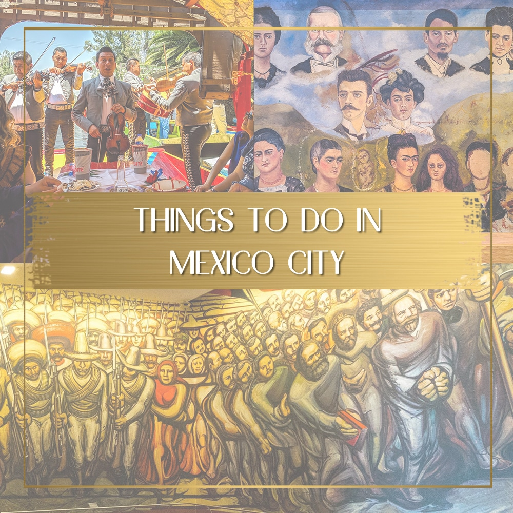 Things to do in Mexico City feature