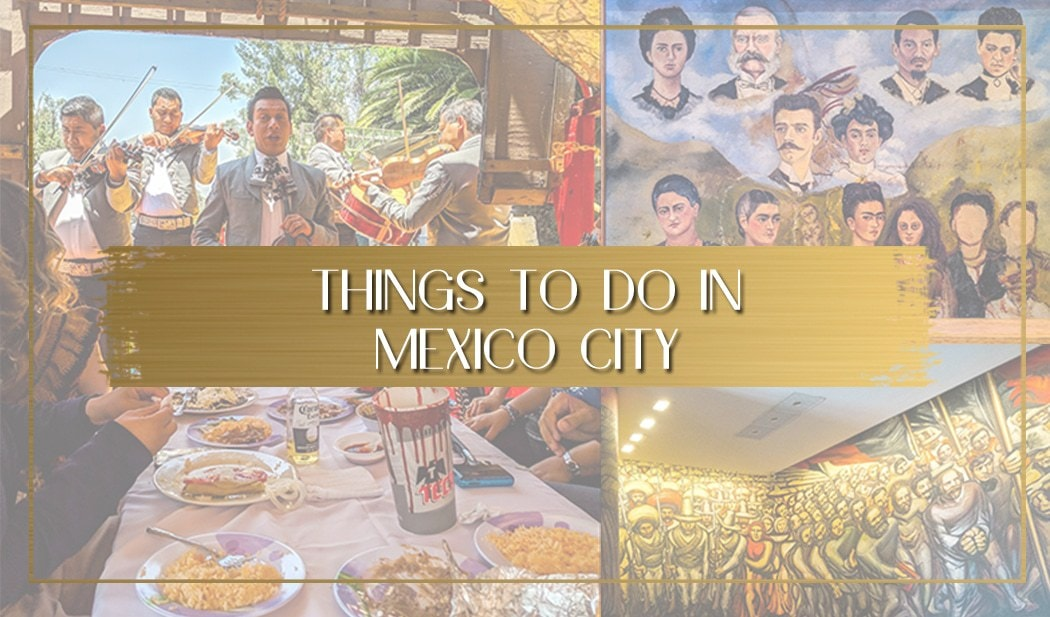 Things to do in Mexico City main