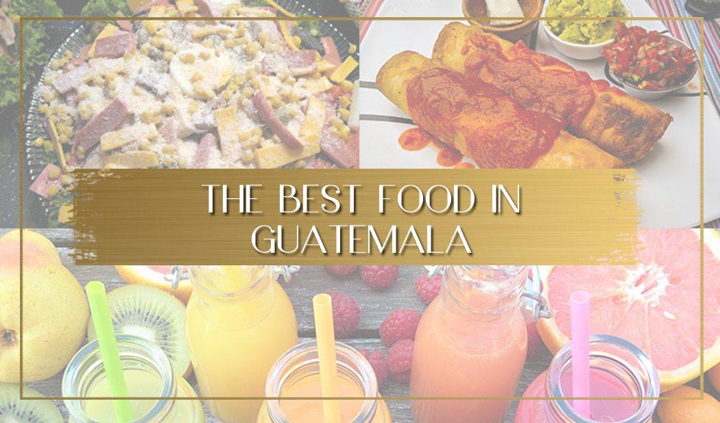 Food in Guatemala main