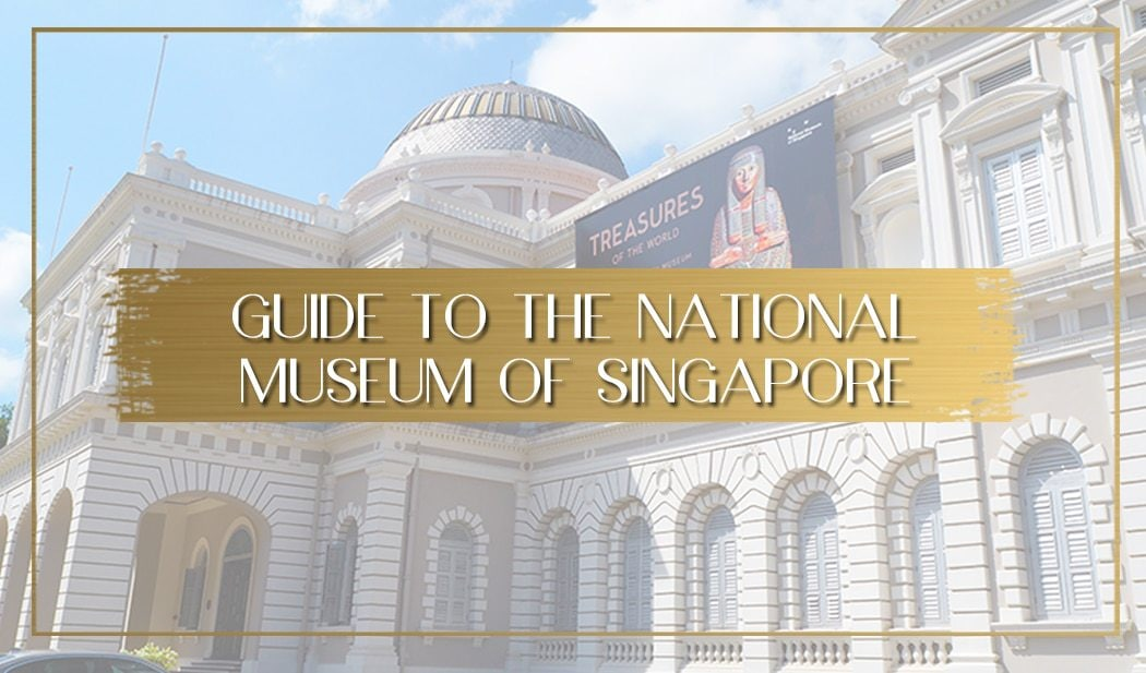National Museum of Singapore main