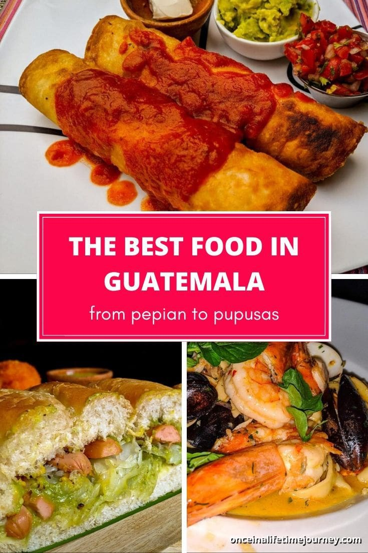 The best food in Guatemala