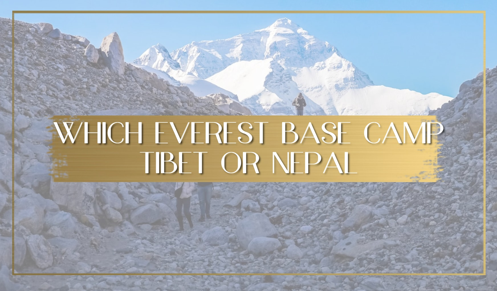 Which Everest Base Camp main