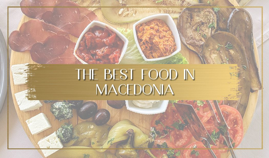 Best Macedonian food main