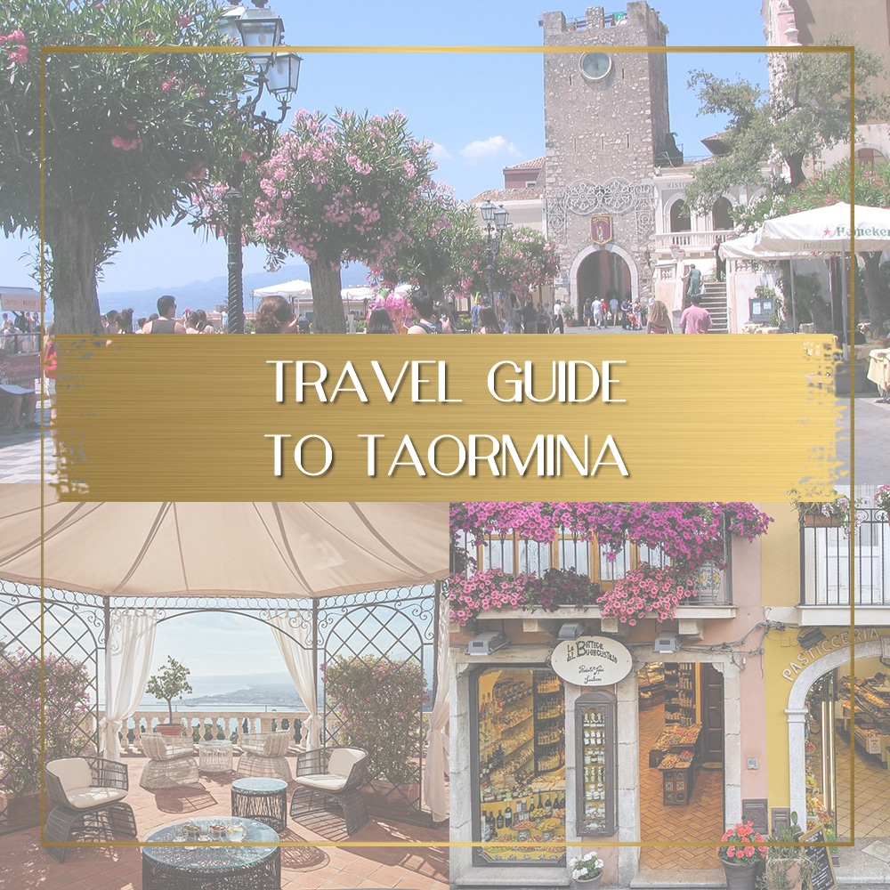 Guide to Taormina Feature
