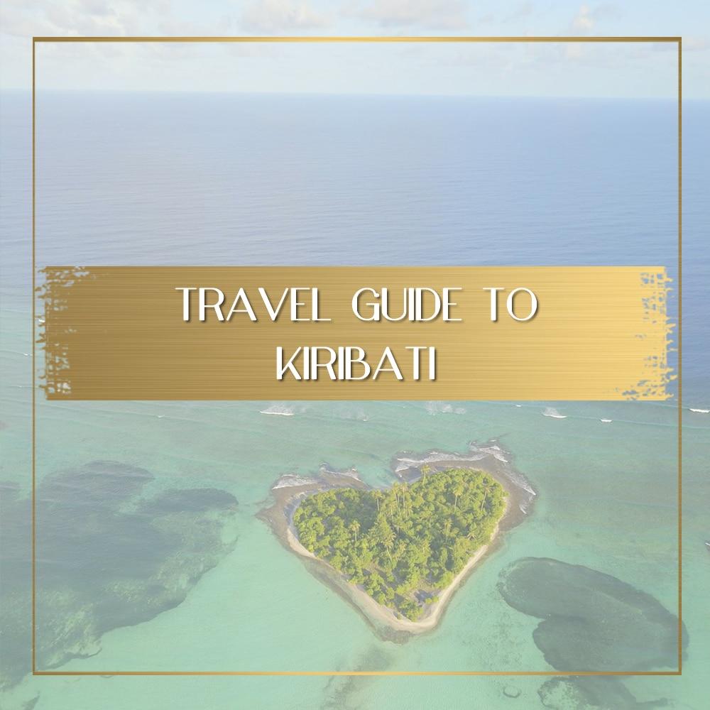 Kiribati Travel Guide feature