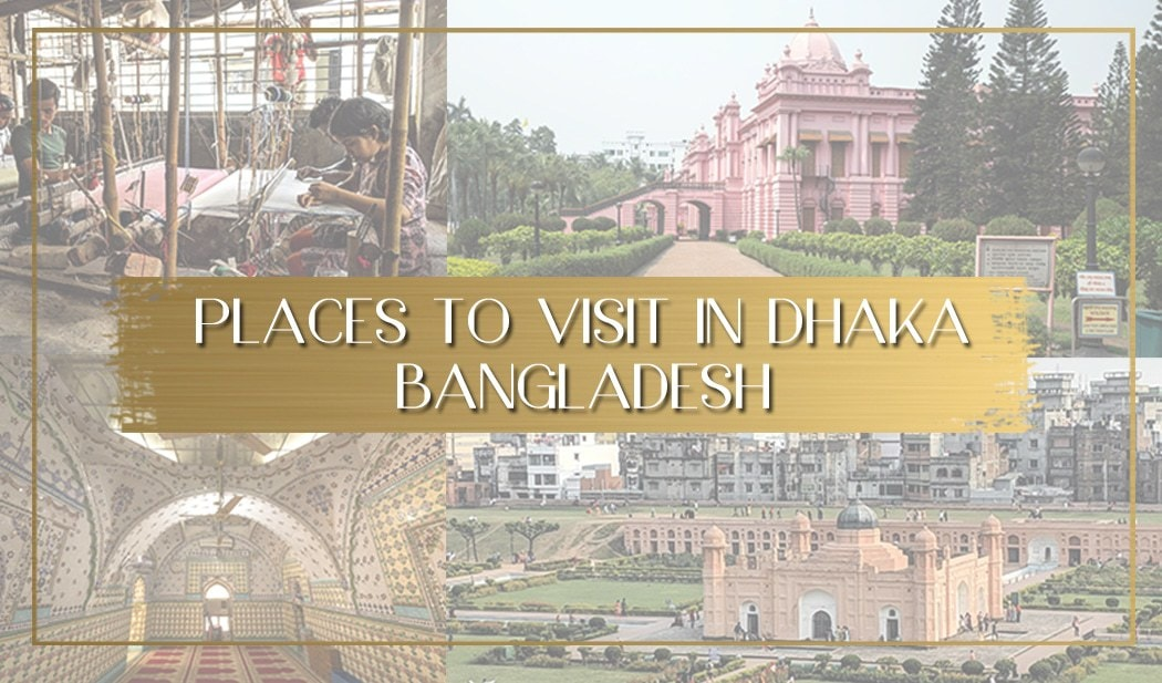 Places to visit in Dhaka main