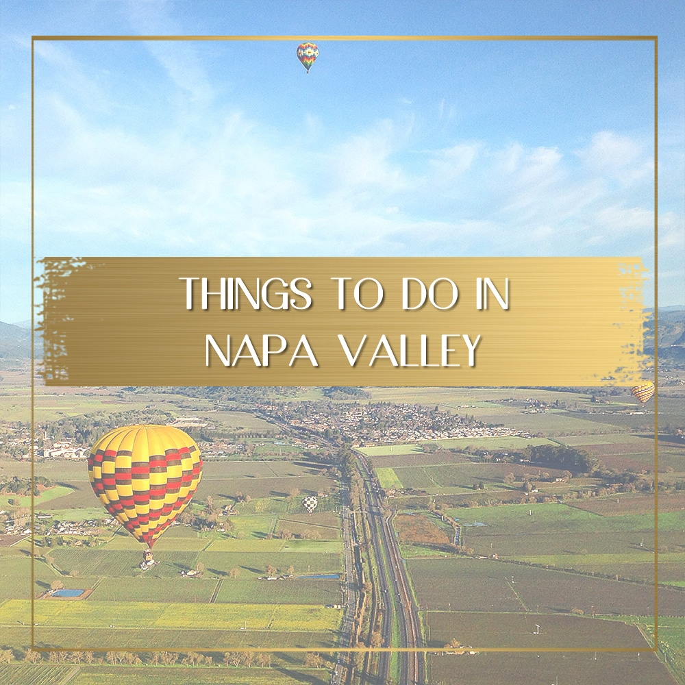 Things to do in Napa Valley feature