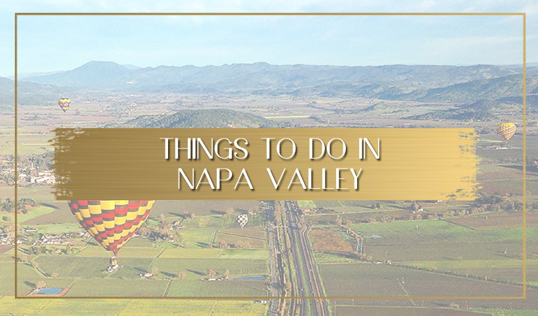 Things to do in Napa Valley main
