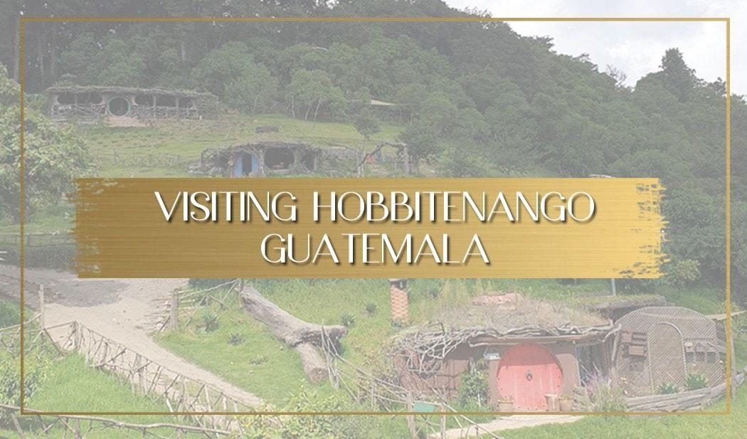 Visiting Hobbitenango Guatemala main