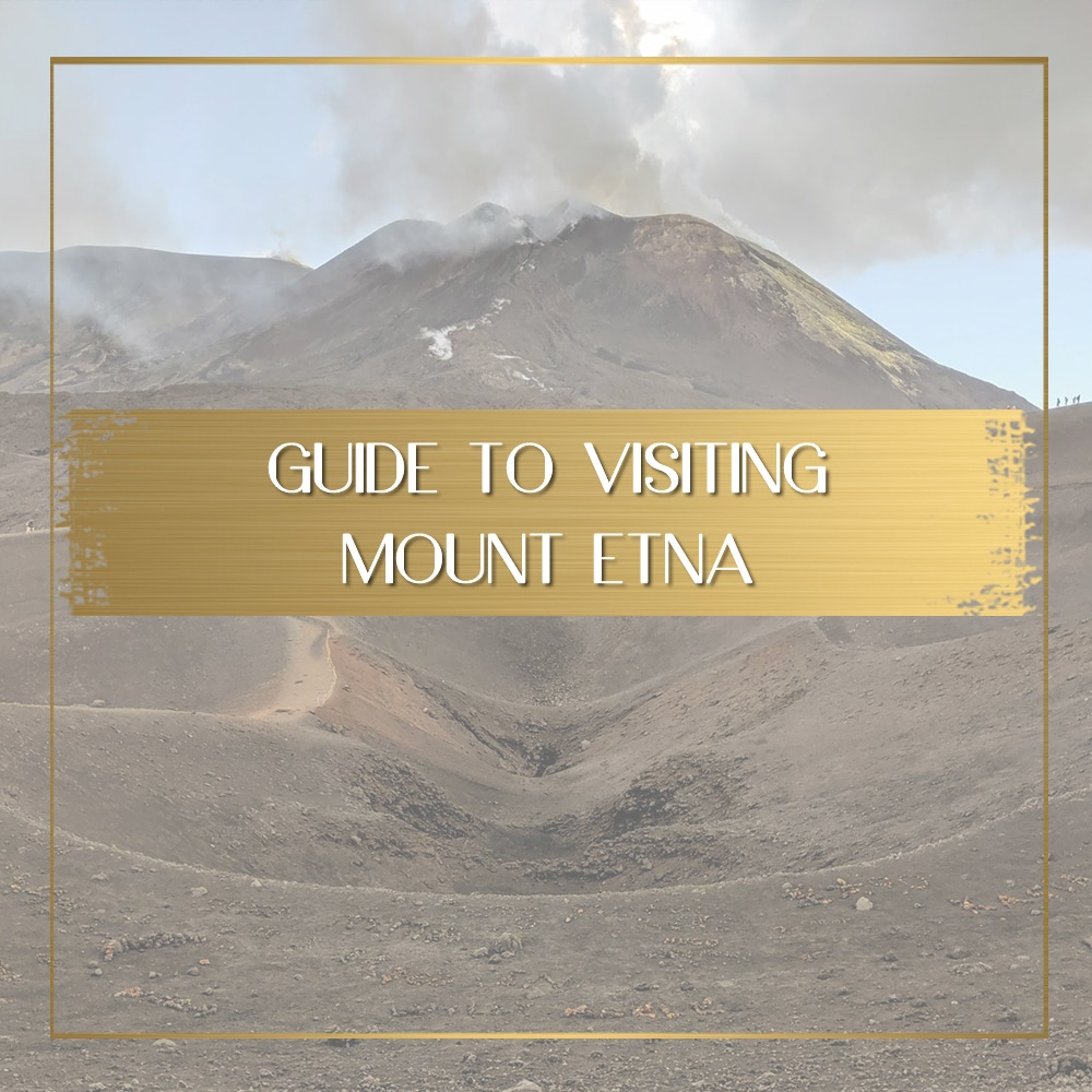 Visiting Mount Etna feature