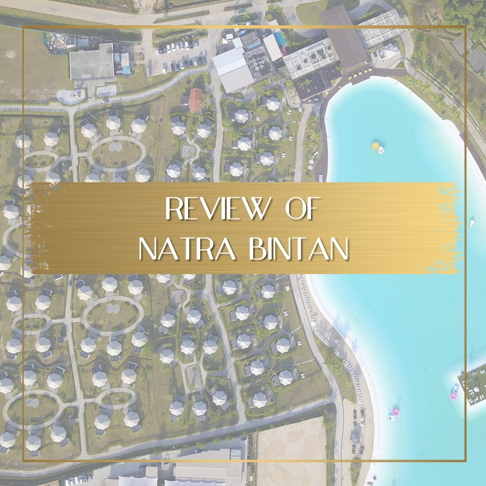 Review of Natra Bintan feature