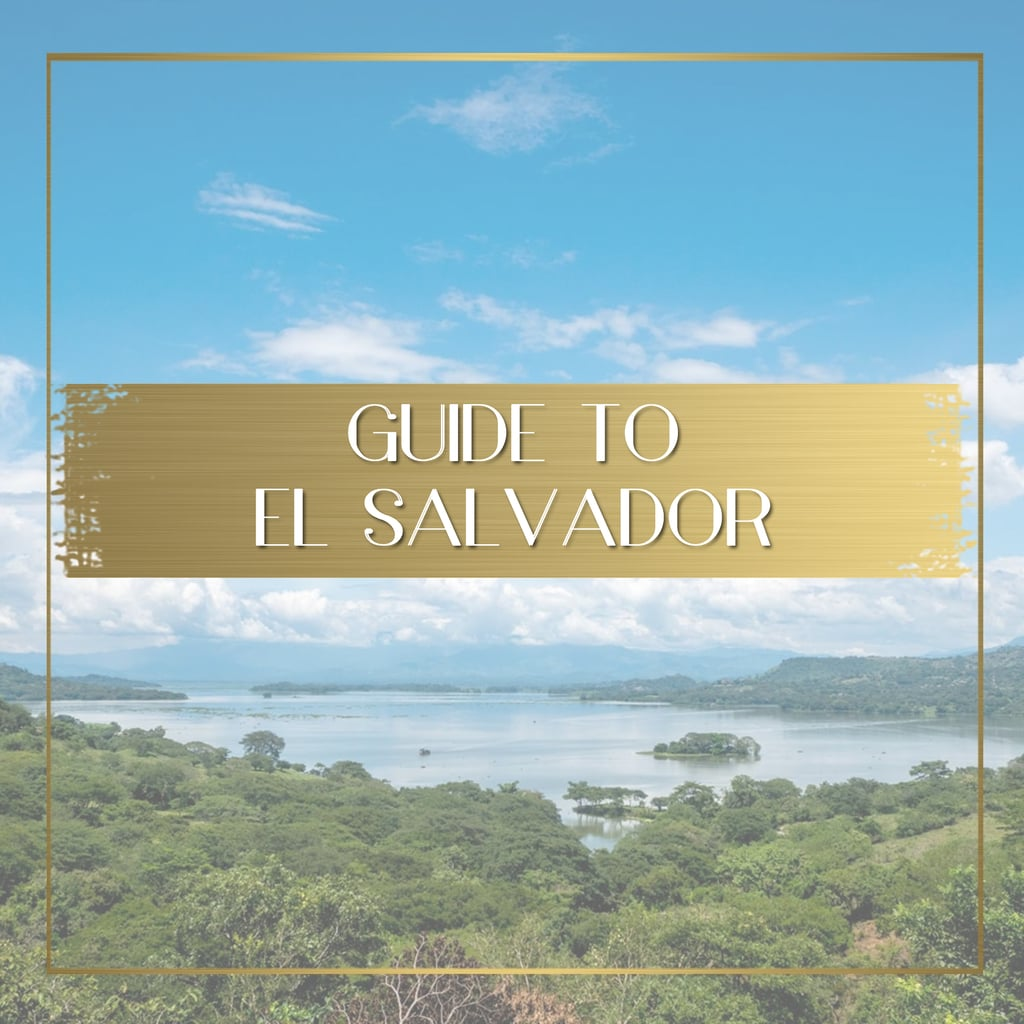 Guide to El Salvador feature